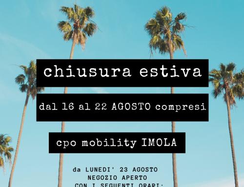 CHIUSURA ESTIVA – CPO MOBILITY – IMOLA